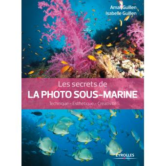 secrets de la photo sous marine